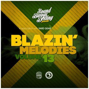 BLAZIN MELODIES # 13