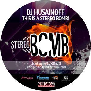 DJ HUSAINOFF - THIS IS A STEREO BOMB! Vol. 1 2012