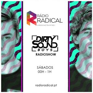Dirty Sound Boys Radioshow Rádio Radical #009