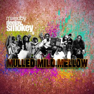 Mulled Mild Mellow Mixtape Side B