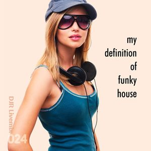 My definition of funky house