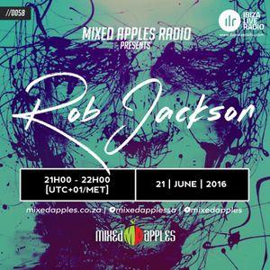 Mixed Apples Radio Show 058 - Ibiza Live Radio - mixed by Rob Jackson (Pretoria, ZA)