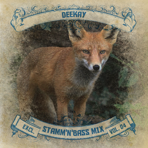 Stamm'n'Bass Mix Vol.4 – mixed and compiled by Deekay