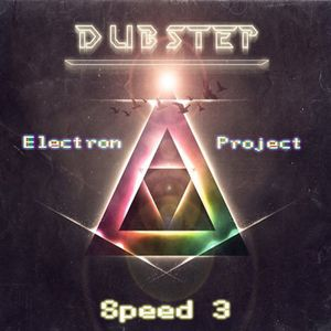 Electron Project - Dubstep Speed 3(30.06.2012)