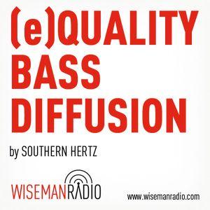 (e)QUALITY BASS DIFFUSION #13 Feat. La Svolta Sound System