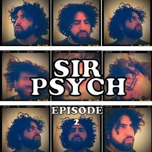 SIR PSYCH PRESENTS: Recollections Episode 2
