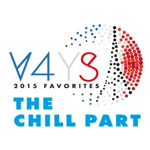 Vibes4YourSoul 2015 Favorites - The Chill Part (Indie, Folk, Lo-Fi, Jazz...)
