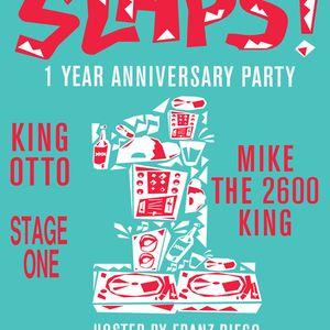 SLAPS 1 Year Bday Mix!