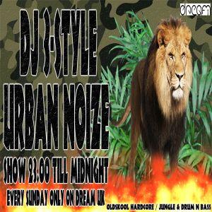 DJ 3Style Easter Sunday URBAN NOIZE SHOW 27/03/2016