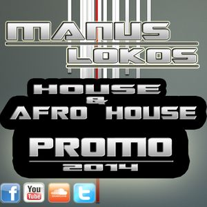 Manus Lokos | House & Afro House | PROMO 2014