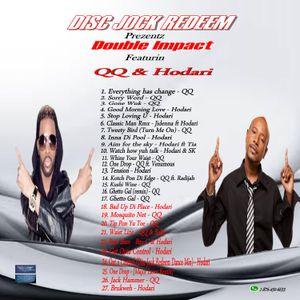 Disc Jock Redeem prezentz Double Impact - Da Jugglin feat (QQ & Hodari)
