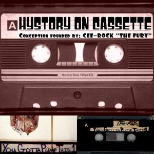YOU GOTTA PUMP THIS 1 [Hystory On Cassette]  (courtesy of: Cee-Rock ''The Fury'')