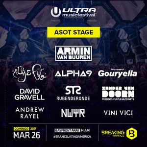 Ferry Corsten Presents Gouryella - Live @ Ultra, Miami 2017 (ASOT) [Free Download]