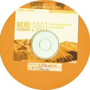My memories: DJ Merck - merry-x-mas 2001 limited edition 7-30-2001