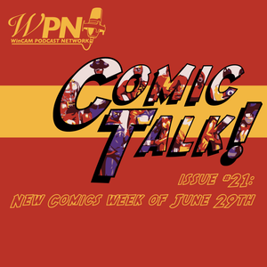 Chamber of Comic Talk Issue #21