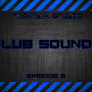Club Sounds (Episode 5)