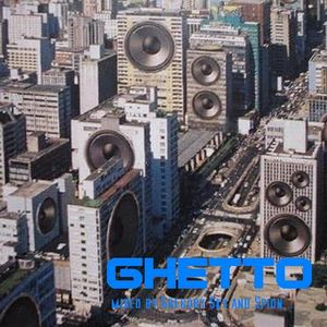 GHETTO   mixed by Gregory Sky ...!§/  plattenrausch....
