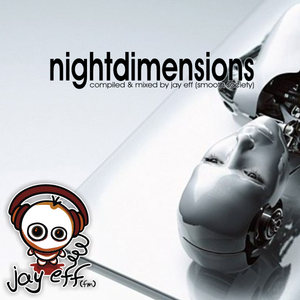NIGHTDIMENSIONS VOL 1 – compiled & mixed by Jay Eff (FM) 2004