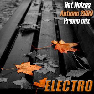 Hot Noizes - Electro Promo Mix Autumn 2009
