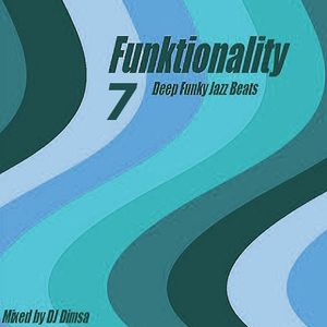 Funktionality 7 - Deep Funky Jazz Beats (2017)