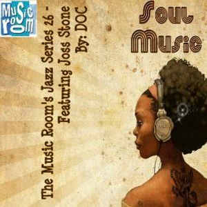 The Music Room's Jazz Series 26 - Featuring Joss Stone (Mixed By: DOC 01.08.12)