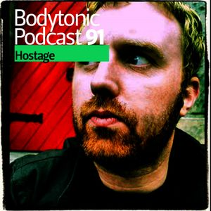 Bodytonic Podcast 091 : Hostage