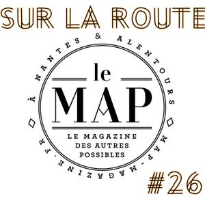 SUR LA ROUTE #26 : Le MAP