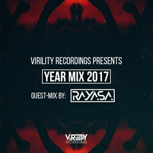 Virility Radio — Year Mix 2017 feat. RAYASA