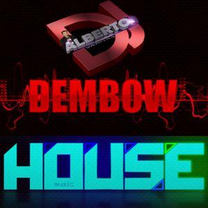 DJALBETO DEMBOW & HOUSE  2015