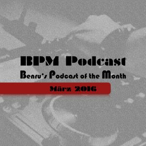 BPM Podcast - 03/2016