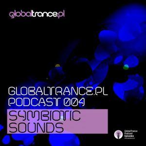 GlobalTrance.pl Podcast 004: Symbiotic Sounds
