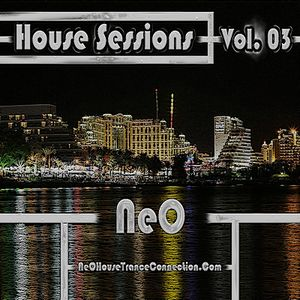 Neo - House Sessions 2011 - Vol 03 - Part 02