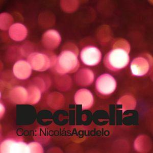 Decibelia con Nicolas Agudelo - Episodio 1