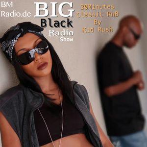 Big Black Radio Show 26.01.2013 kid rush 30 min R´n B Set
