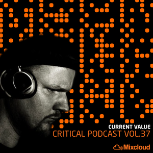 Critical Podcast Vol.37 - Hosted by Current Value