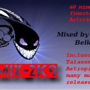 AstrofoMix 2K9 - Massive Hardtek Set by Belka.