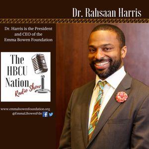 Dr. Rahsaan Harris of The Emma L. Bowen Foundation