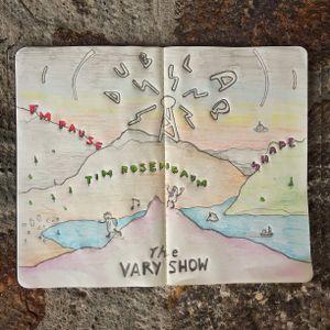 The VARY Show w/ FM Pause, Tim Rosenbaum & Shape (September 2021)