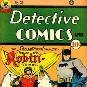 28 - Detective Comics #38 - The First Appearance Of Robin