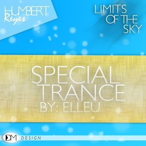Limits of The Sky # 13 by Humbert Reyes + Special Set Trance By Elleu