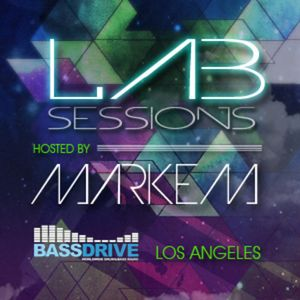 Lab Sessions - hosted by Markem - Bassdrive.com 10/06/13