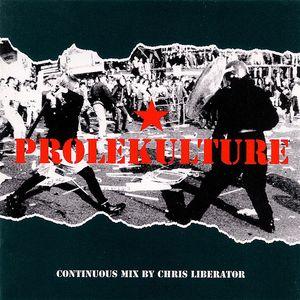 Chris Liberator - Prolekulture (Mix CD Session) (1997)