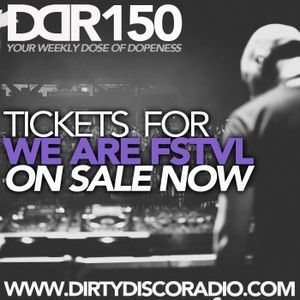Dirty Disco Radio 150, Hosted by Kono Vidovic, Guest-mix by Chip Mandic