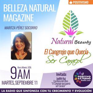 BELLEZA NATURAL MAGAZINE CON MARITZA PEREZ SOCORRO-09-11-2018-EL CANGREJO QUE QUERIA SER CARACOL