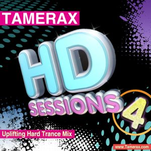 Tamerax - The HD Sessions Volume 4 - Uplifting Hard Trance Mix