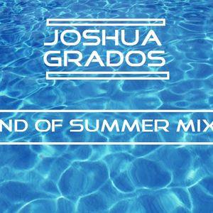 Joshua Grados - End of Summer Mix