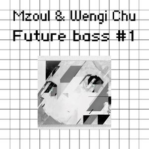Mzovl & Wengi Chu Future bass live mix 40 min