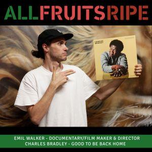 All Fruits Ripe - Emil Walker (Episode 5)