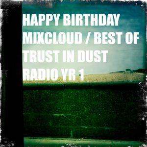 Happy Birthday Mixcloud (Best of TrustInDust Y1)