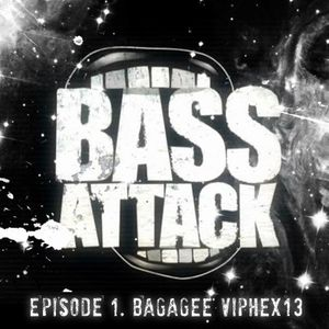 BassAttack Episode 01 by Bagagee Viphex13